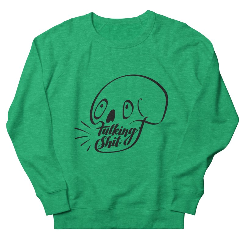 Talking Shit Men's Sweatshirt by sturges artist shop
