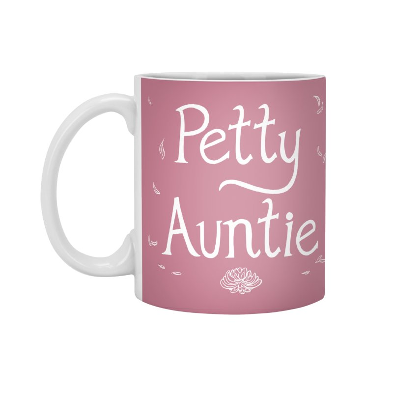petty auntie Accessories Mug by Art of Wendy Xu's Artist Shop