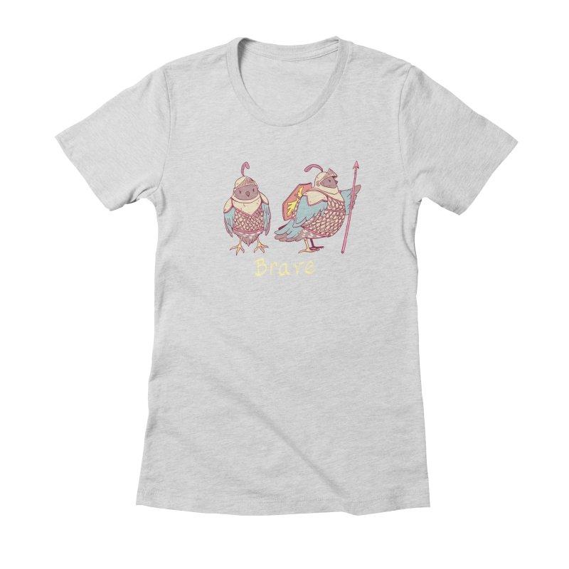 Brave Women's Fitted T-Shirt by artofwendyxu's Artist Shop