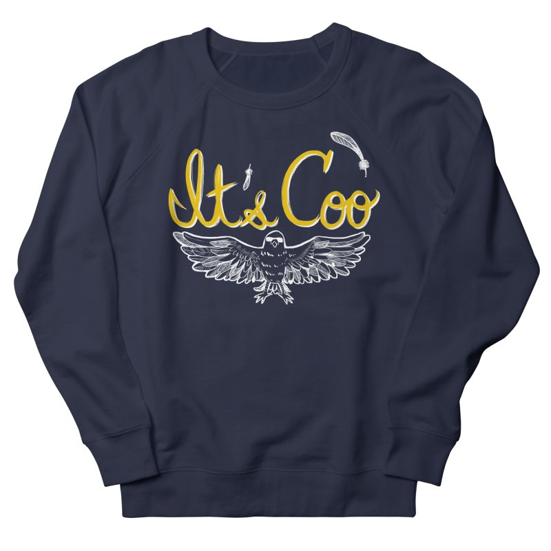 It's Coo Women's French Terry Sweatshirt by artofwendyxu's Artist Shop