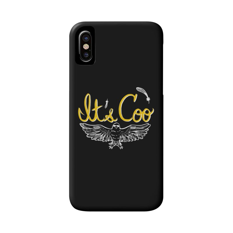It's Coo Accessories Phone Case by artofwendyxu's Artist Shop