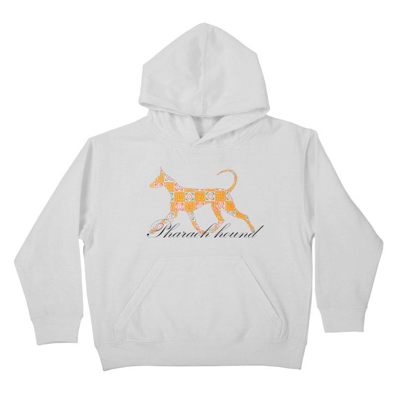 Pharaoh hound Kids Pullover Hoody by ArtPharie's Artist Shop