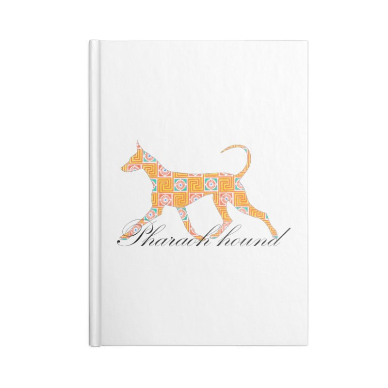Pharaoh hound Accessories Blank Journal Notebook by ArtPharie's Artist Shop