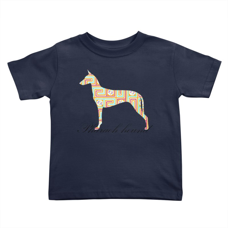 Pharaoh hound Kids Toddler T-Shirt by ArtPharie's Artist Shop