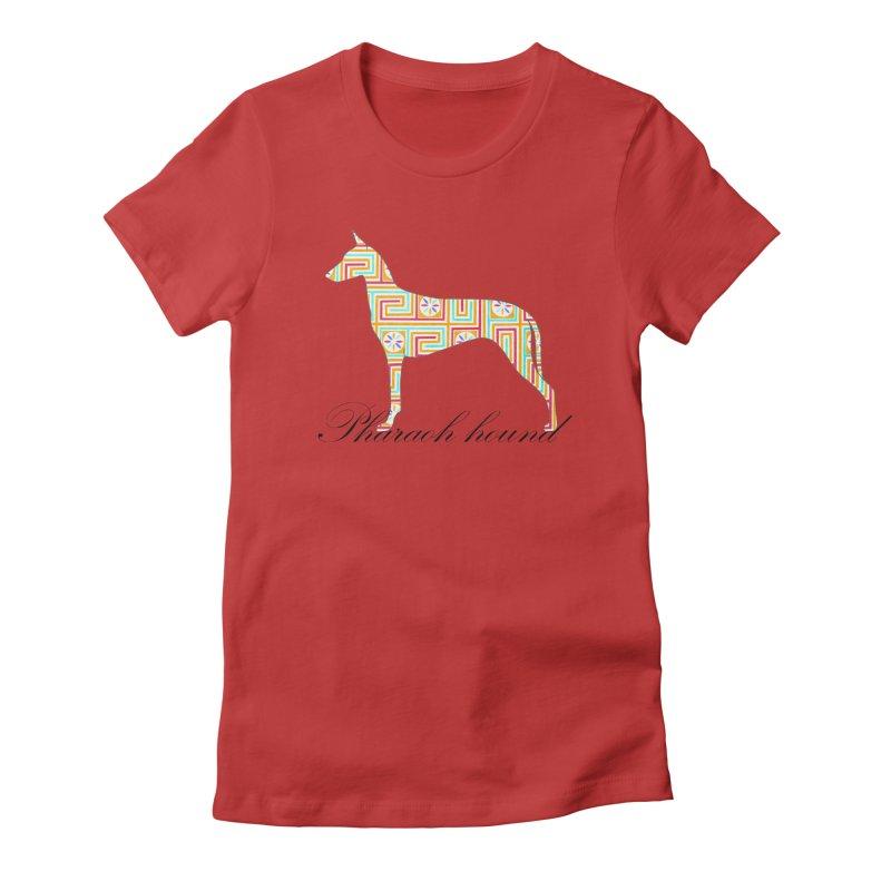 Pharaoh hound Women's T-Shirt by ArtPharie's Artist Shop