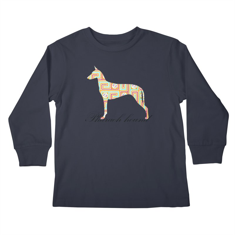 Pharaoh hound Kids Longsleeve T-Shirt by ArtPharie's Artist Shop
