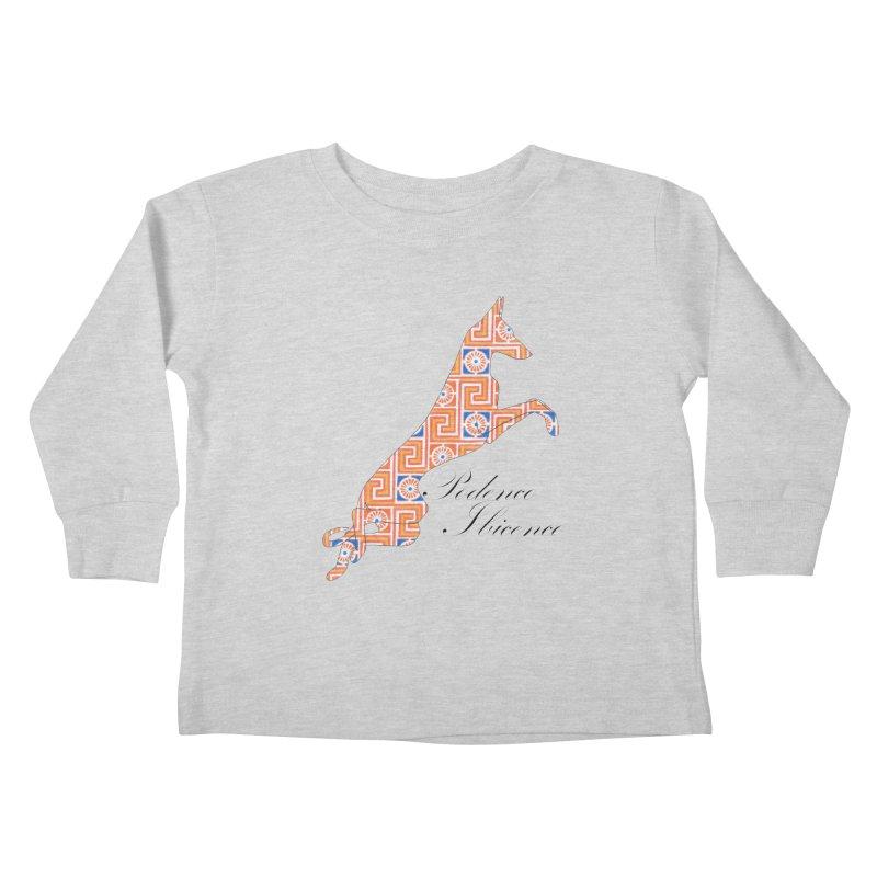 Ibizian hound Kids Toddler Longsleeve T-Shirt by ArtPharie's Artist Shop