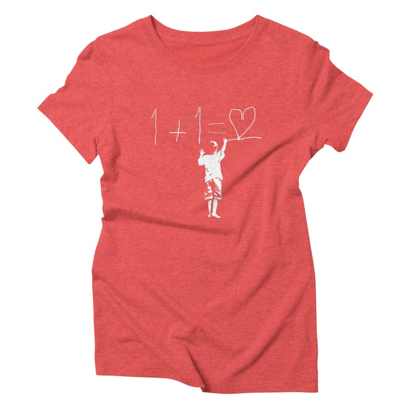 One Plus One Equals Love Women's Triblend T-shirt by Artrocity's Artist Shop