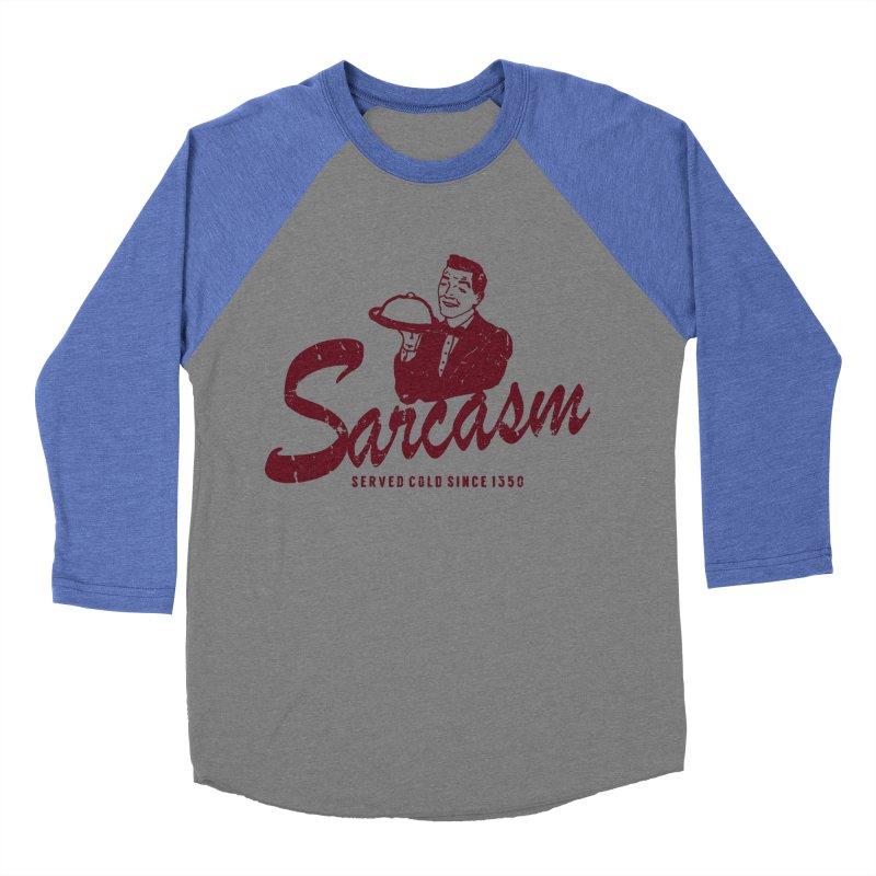 Sarcasm Women's Baseball Triblend T-Shirt by Artrocity's Artist Shop