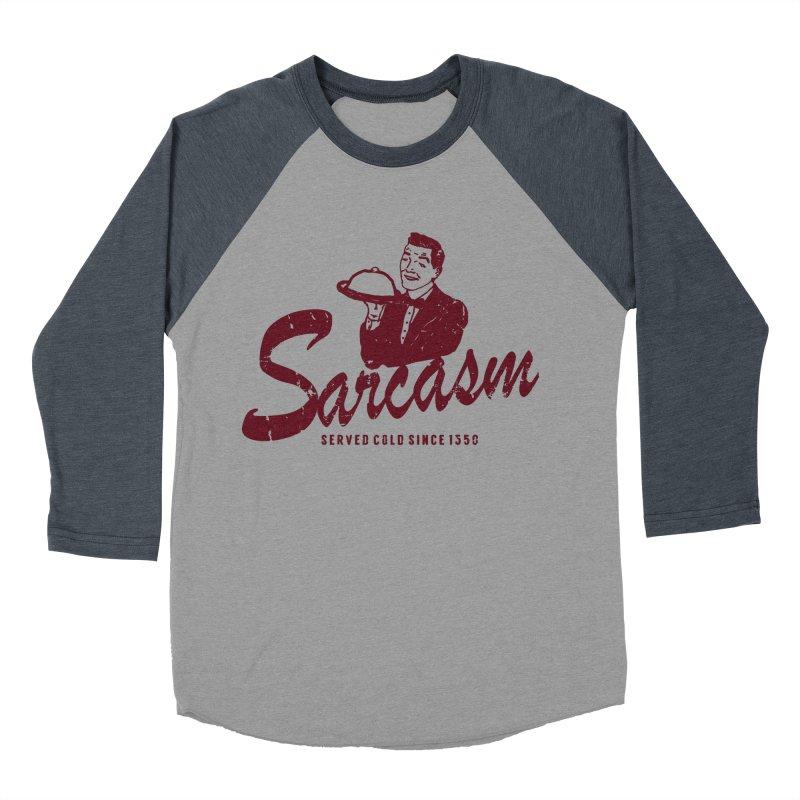 Sarcasm Women's Baseball Triblend Longsleeve T-Shirt by Artrocity's Artist Shop