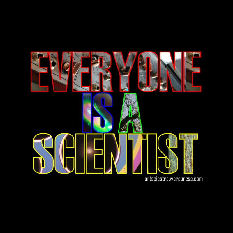 a) everyone by Arts + Science