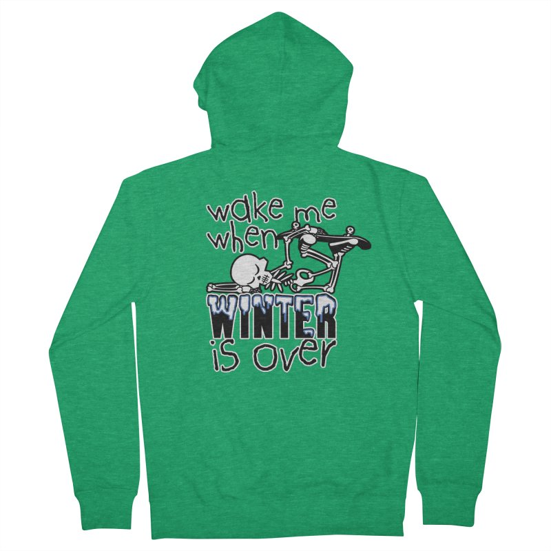 Wake Me Up When Winter is Over Sleeping Skateboard Skeleton Zombie Women's Zip-Up Hoody by Art Time Productions by TET