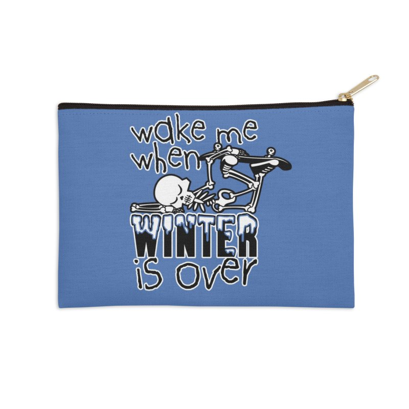 Wake Me Up When Winter is Over Sleeping Skateboard Skeleton Zombie Accessories Zip Pouch by Art Time Productions by TET