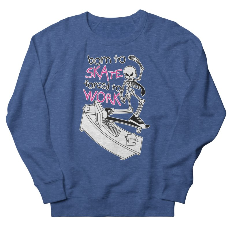 Born to Skate Forced to Work - Pink Skeleton Zombie Skateboarder Men's Sweatshirt by Art Time Productions by TET