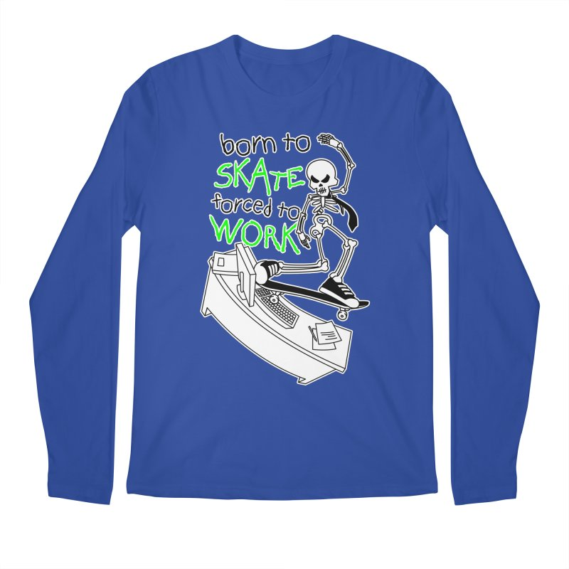 Born to Skate Forced to Work - Green Skeleton Zombie Skateboarder Men's Longsleeve T-Shirt by Art Time Productions by TET