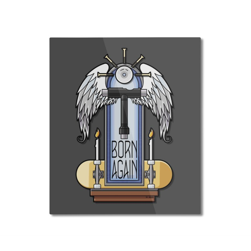 Born Again Skateboard Tool Angel Shrine Home Mounted Aluminum Print by Art Time Productions by TET