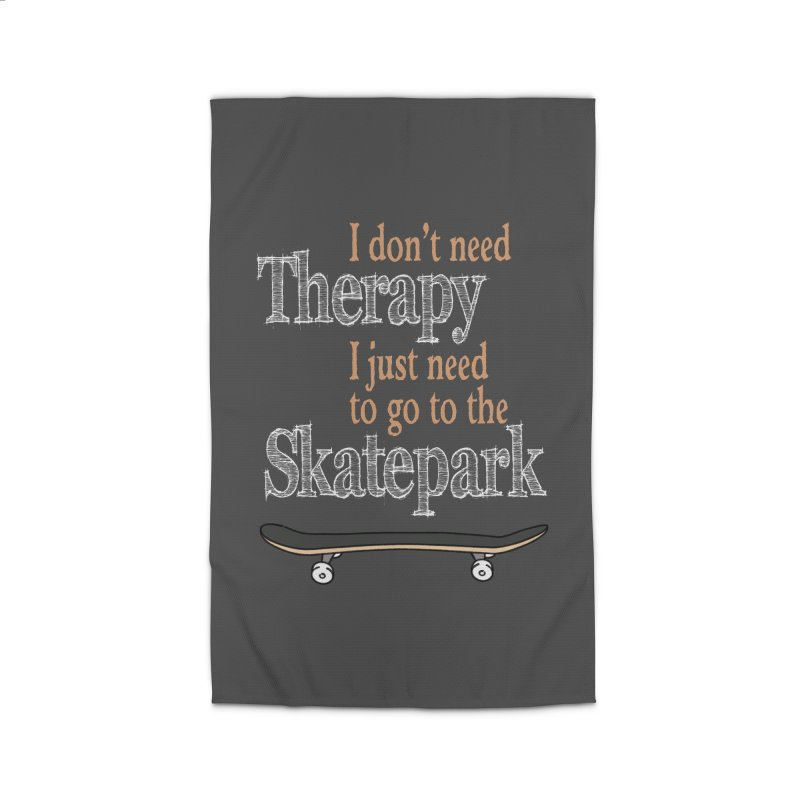 I don't need Therapy I just need to go to the Skatepark Home Rug by Art Time Productions by TET