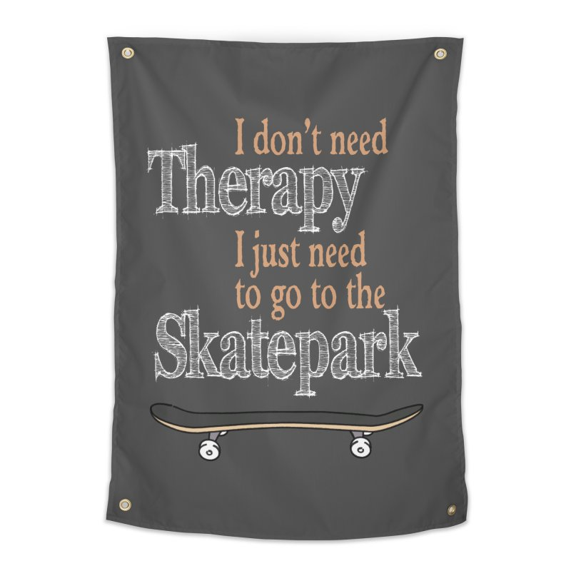 I don't need Therapy I just need to go to the Skatepark Home Tapestry by Art Time Productions by TET