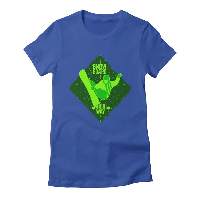 Snow Boarding Fun Women's Fitted T-Shirt by artworkdealers Artist Shop