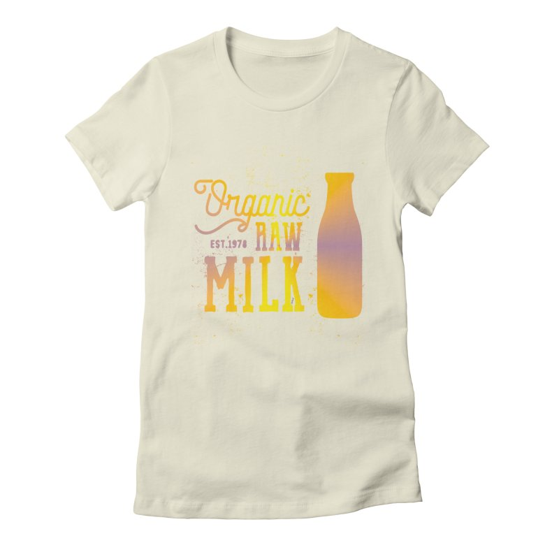 Organic Raw Milk Product Women's Fitted T-Shirt by artworkdealers Artist Shop