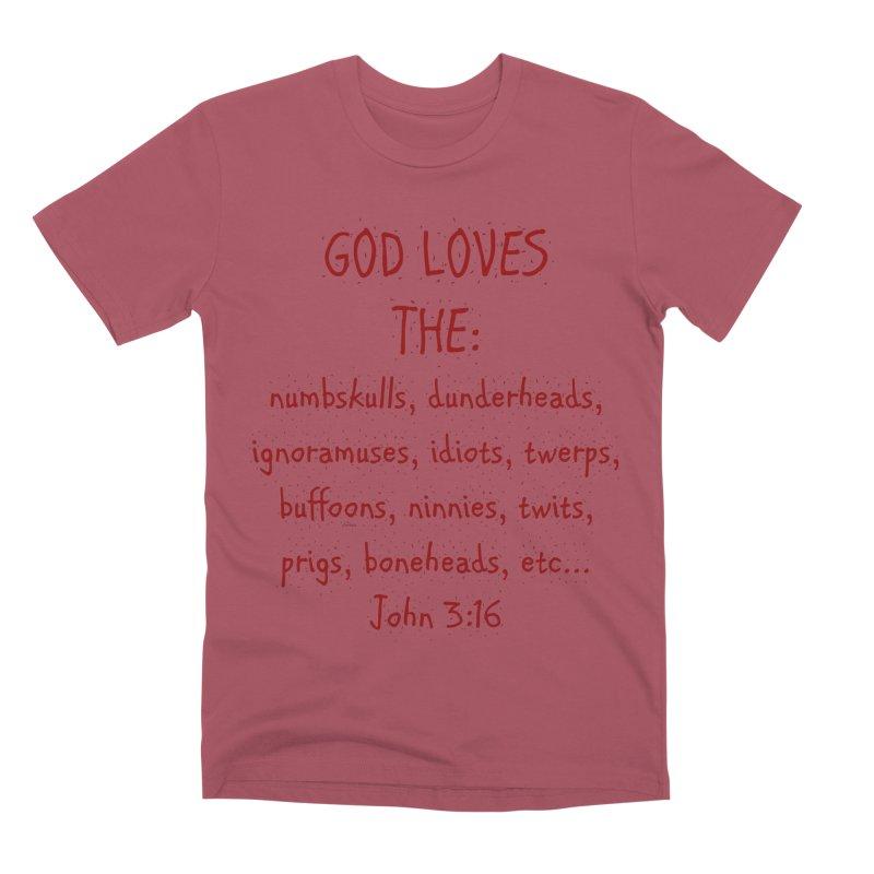 GOD Loves Men's Premium T-Shirt by artworkdealers Artist Shop