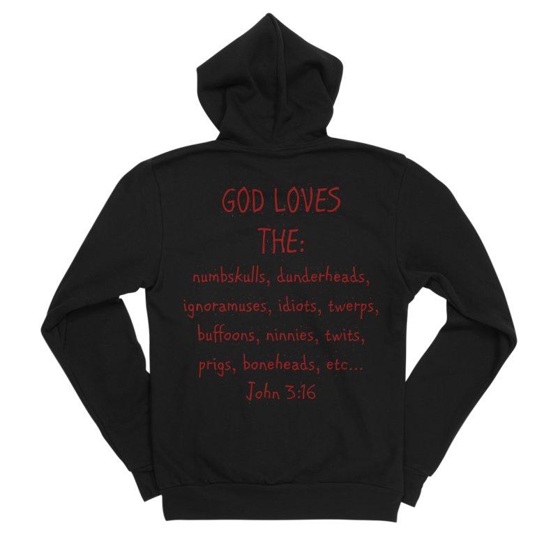 GOD Loves Women's Sponge Fleece Zip-Up Hoody by artworkdealers Artist Shop