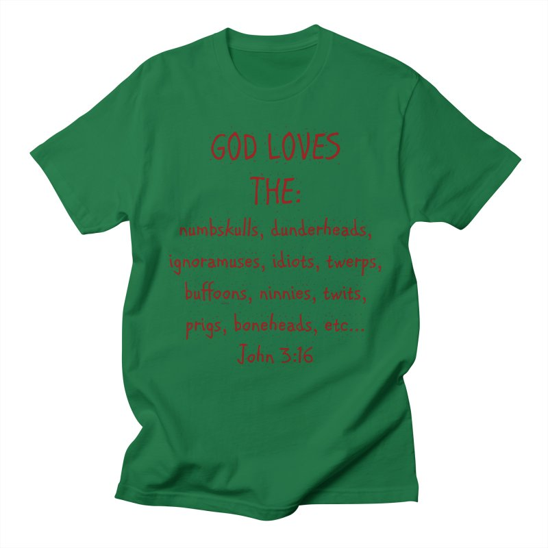 GOD Loves Men's Regular T-Shirt by artworkdealers Artist Shop