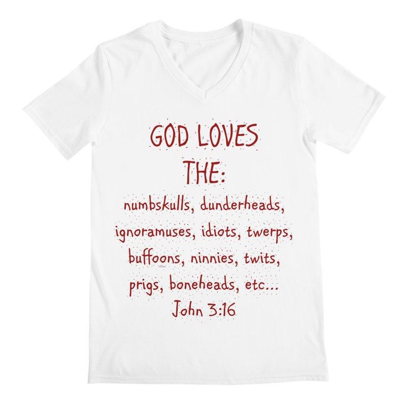 GOD Loves Men's Regular V-Neck by artworkdealers Artist Shop