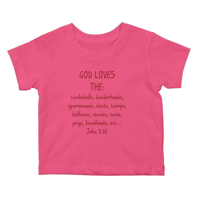 GOD Loves Kids Baby T-Shirt by artworkdealers Artist Shop