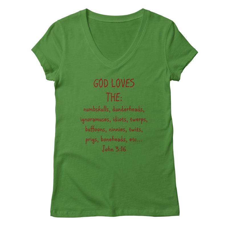 GOD Loves Women's Regular V-Neck by artworkdealers Artist Shop