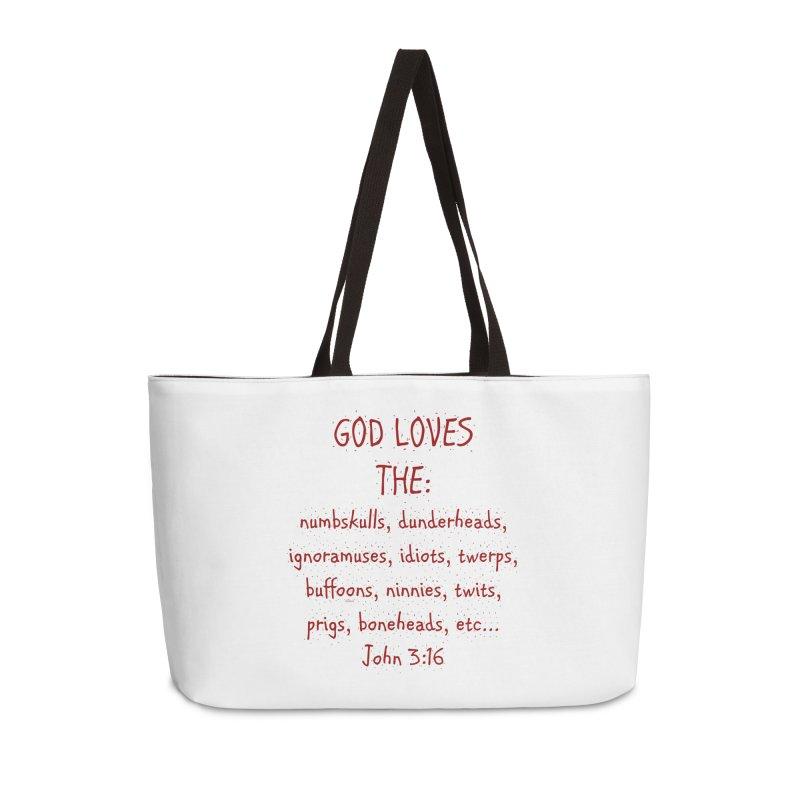 GOD Loves Accessories Weekender Bag Bag by artworkdealers Artist Shop