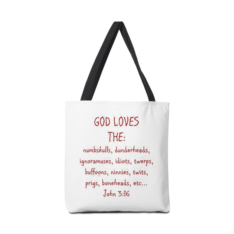 GOD Loves Accessories Tote Bag Bag by artworkdealers Artist Shop