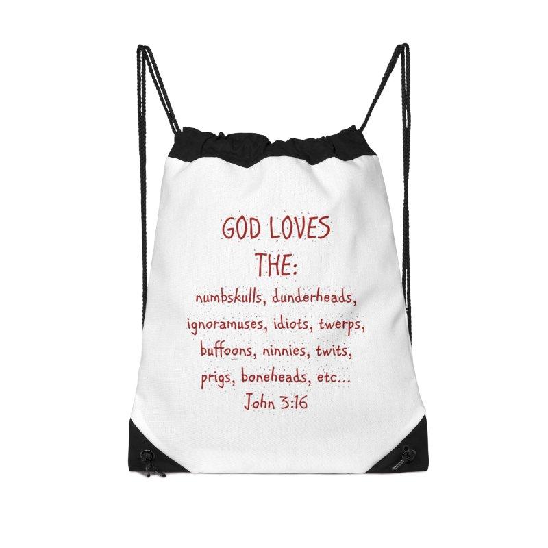 GOD Loves Accessories Drawstring Bag Bag by artworkdealers Artist Shop