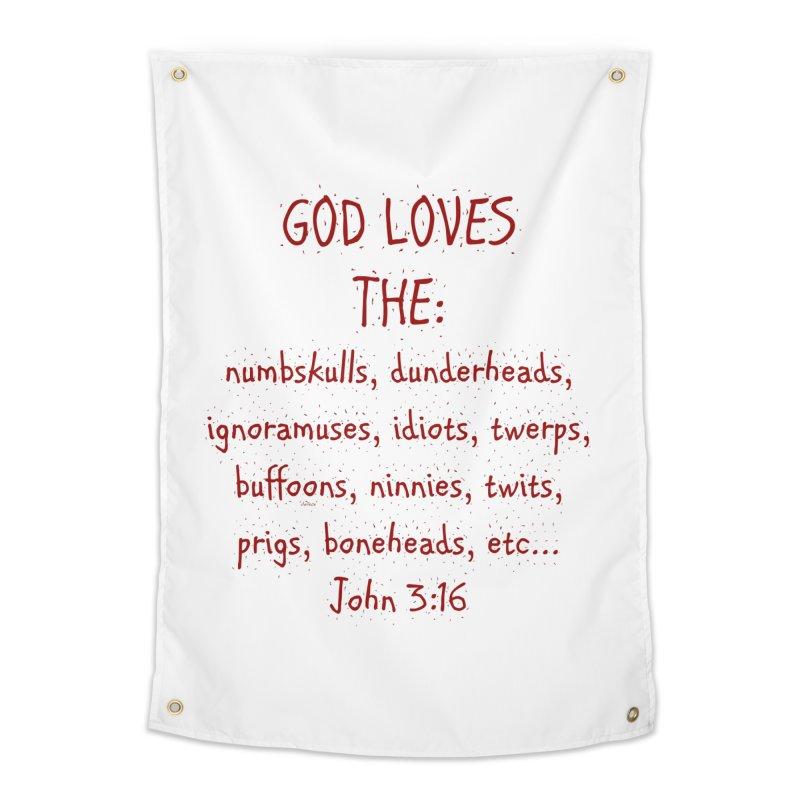 GOD Loves Home Tapestry by artworkdealers Artist Shop