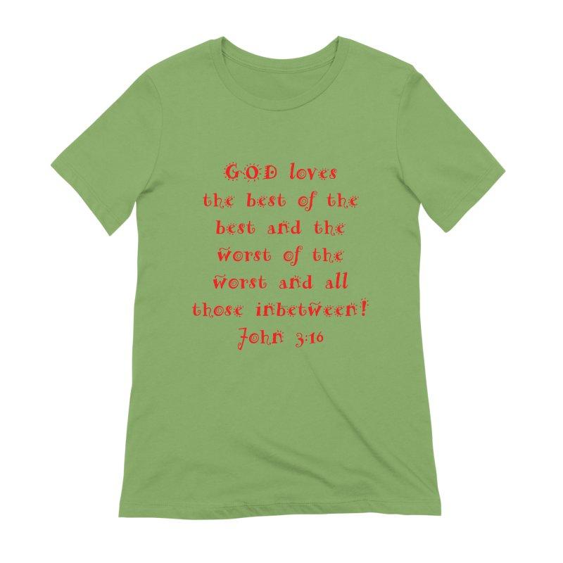 GOD Loves us Women's Extra Soft T-Shirt by artworkdealers Artist Shop