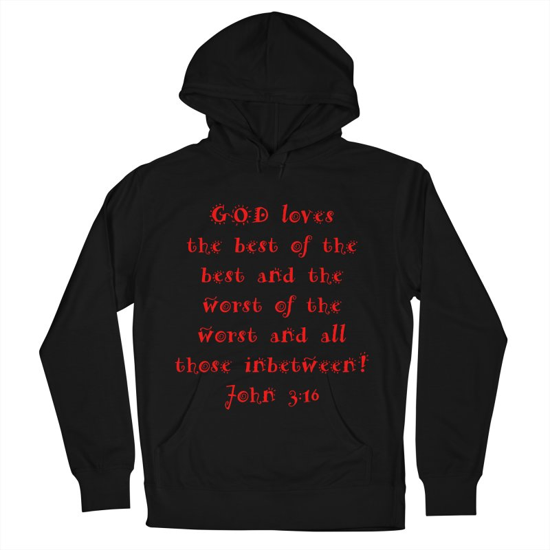 GOD Loves us Women's French Terry Pullover Hoody by artworkdealers Artist Shop
