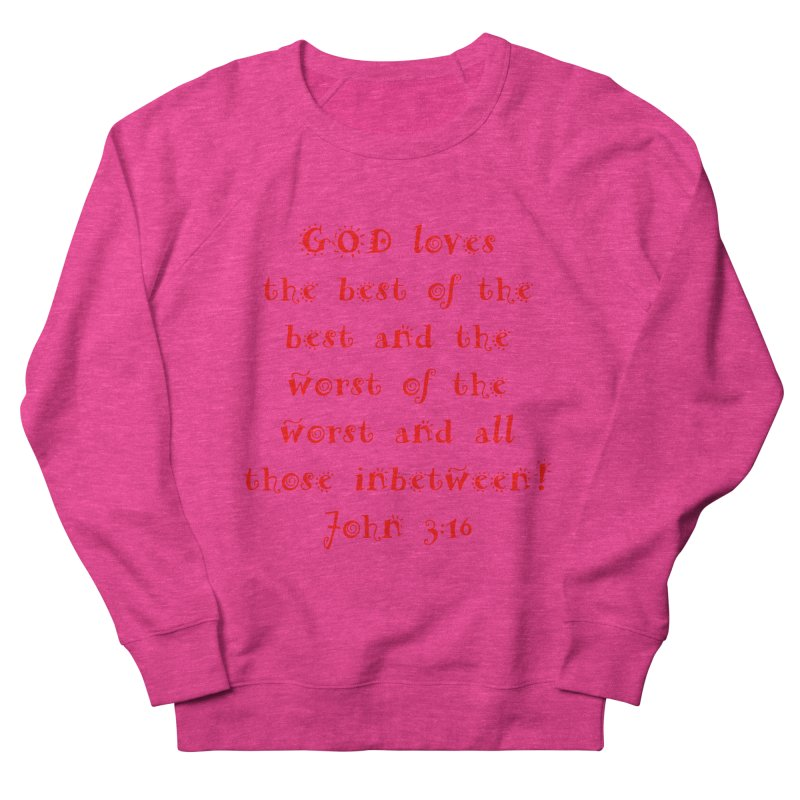 GOD Loves us Men's French Terry Sweatshirt by artworkdealers Artist Shop