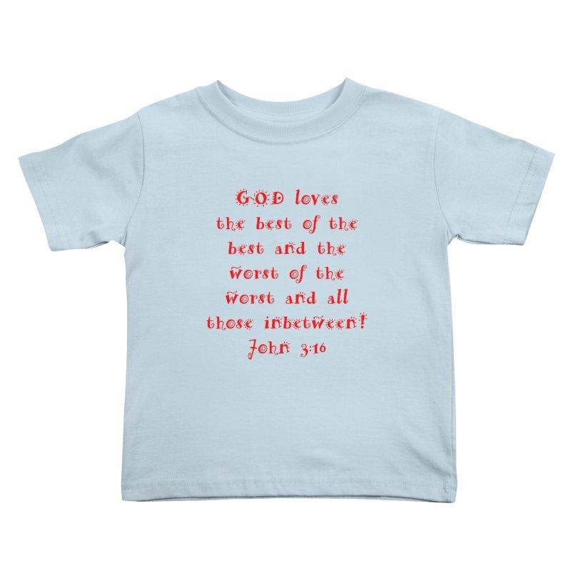 GOD Loves us Kids Toddler T-Shirt by artworkdealers Artist Shop