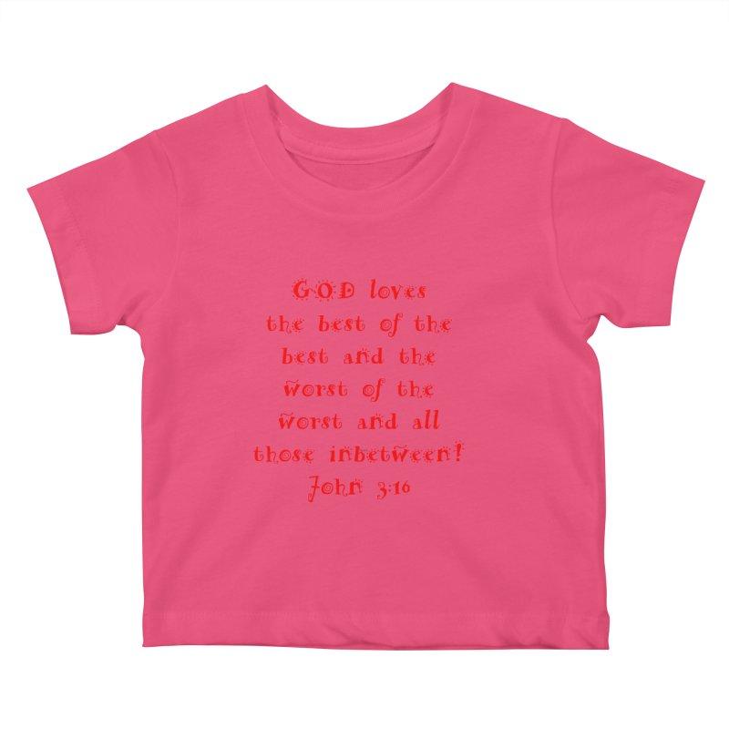GOD Loves us Kids Baby T-Shirt by artworkdealers Artist Shop