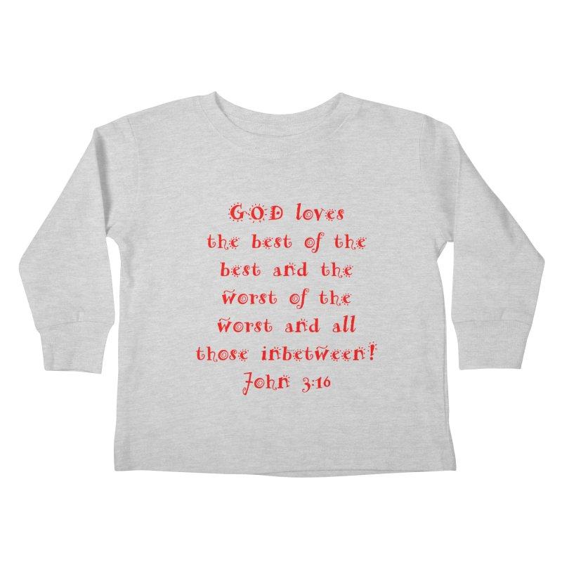 GOD Loves us Kids Toddler Longsleeve T-Shirt by artworkdealers Artist Shop