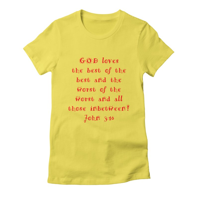 GOD Loves us Women's Fitted T-Shirt by artworkdealers Artist Shop