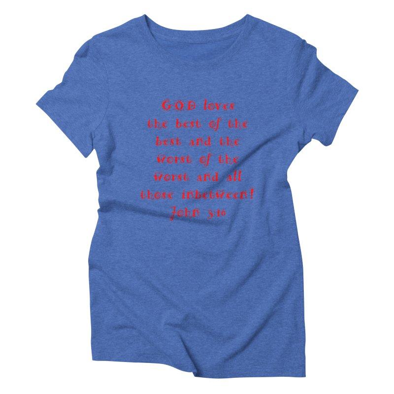 GOD Loves us Women's Triblend T-Shirt by artworkdealers Artist Shop