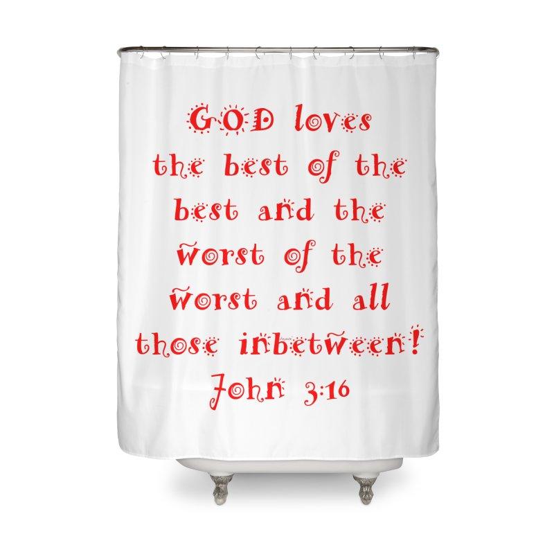 GOD Loves us Home Shower Curtain by artworkdealers Artist Shop