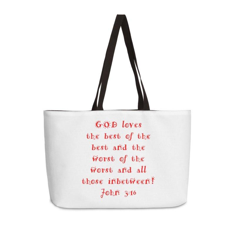 GOD Loves us Accessories Weekender Bag Bag by artworkdealers Artist Shop