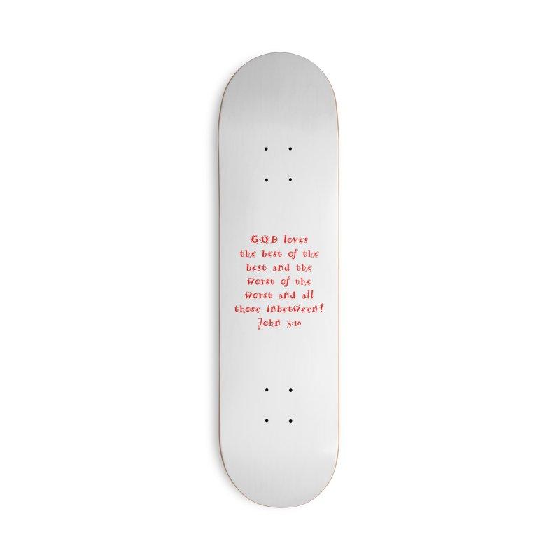 GOD Loves us Accessories Deck Only Skateboard by artworkdealers Artist Shop