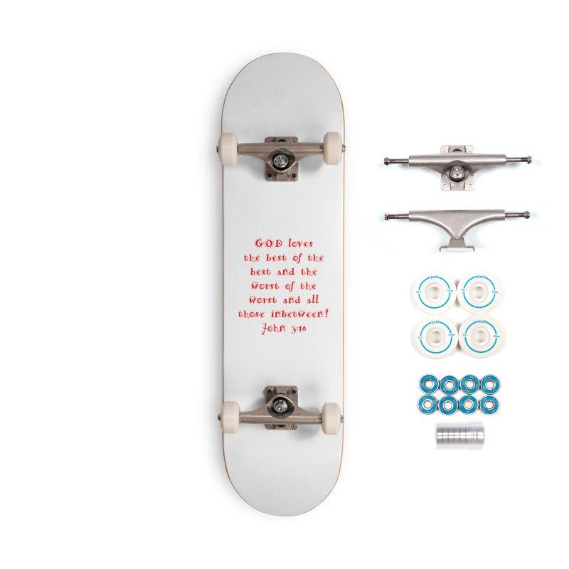 GOD Loves us Accessories Complete - Basic Skateboard by artworkdealers Artist Shop