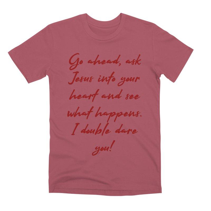 I double dare you Men's Premium T-Shirt by artworkdealers Artist Shop