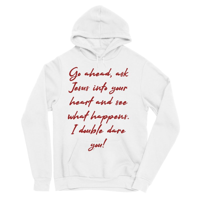 I double dare you Women's Sponge Fleece Pullover Hoody by artworkdealers Artist Shop
