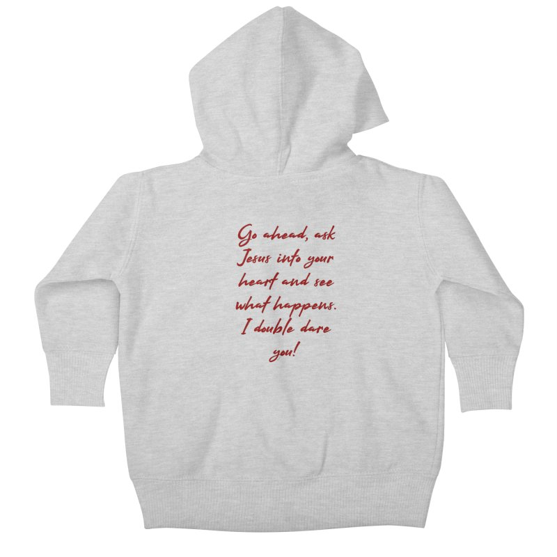 I double dare you Kids Baby Zip-Up Hoody by artworkdealers Artist Shop