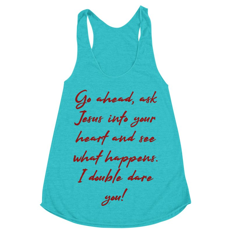 I double dare you Women's Racerback Triblend Tank by artworkdealers Artist Shop